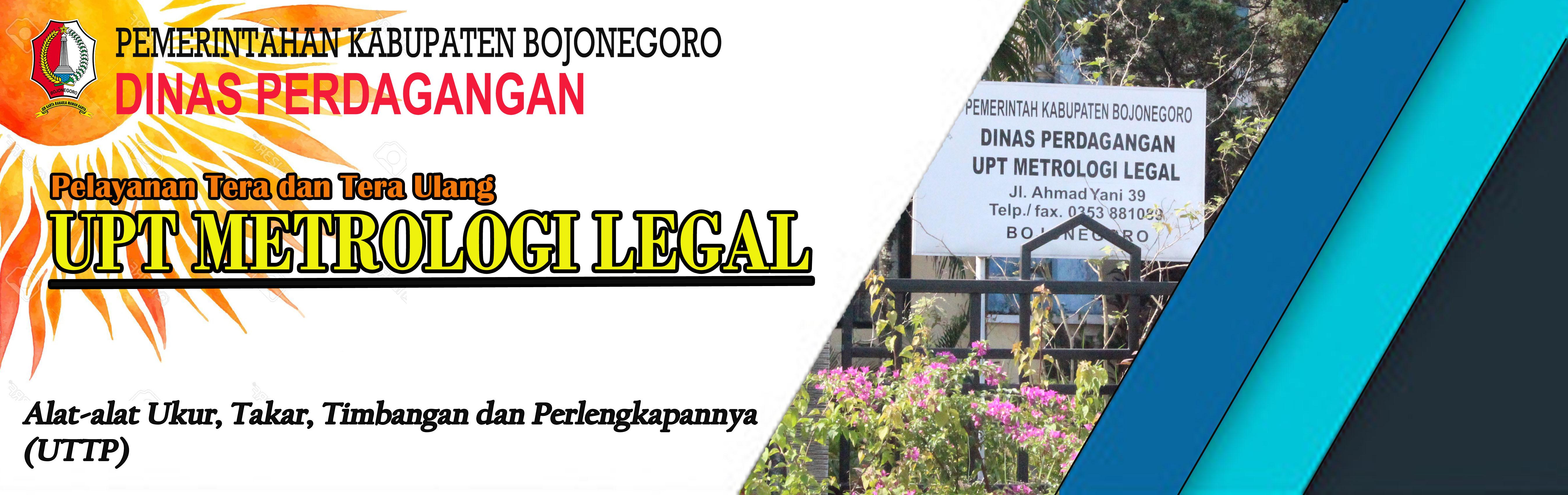 DINAS PERDAGANGAN<BR>Pelayanan Tera dan Tera Ulang UPT. Metrologi Legal