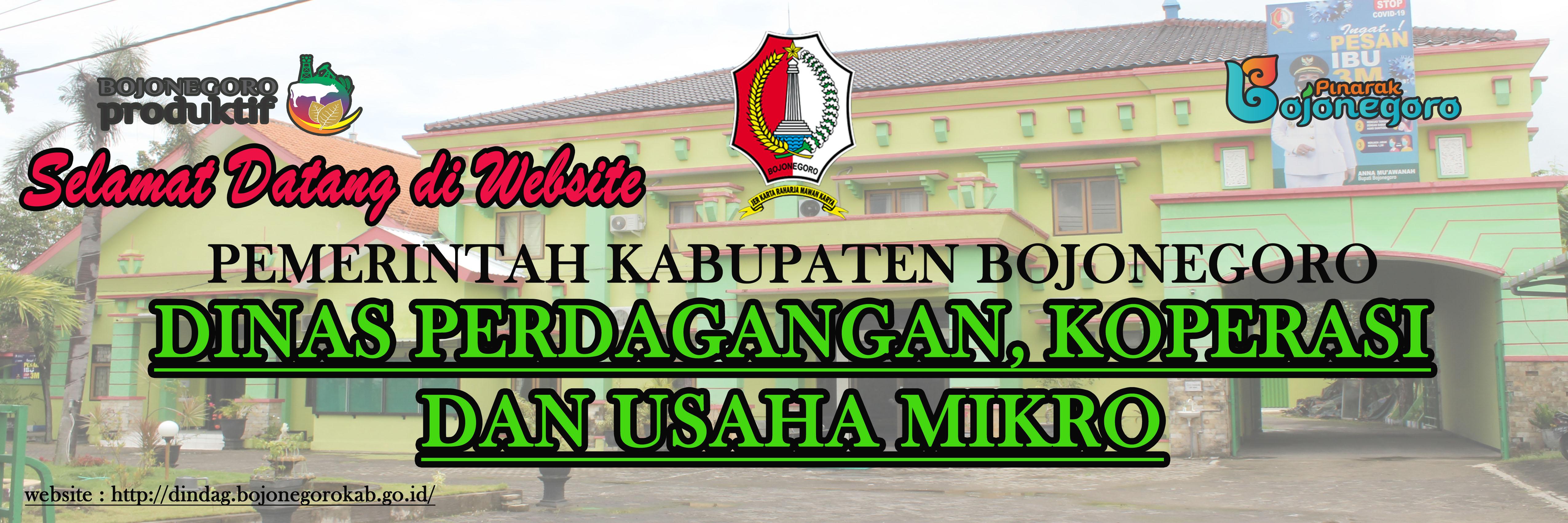 Dinas Perdagangan, Koperasi dan Usaha Mikro<BR>Kabupaten Bojonegoro